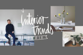 Interior Design Trends 2018 mit dem Editorial Designer Dennis Luecke